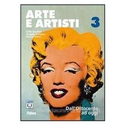 ARTE E ARTISTI 3  OTTOCENTO OGGI