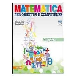 MATEMATICA PER OBIETTIVI  ALGEBRA