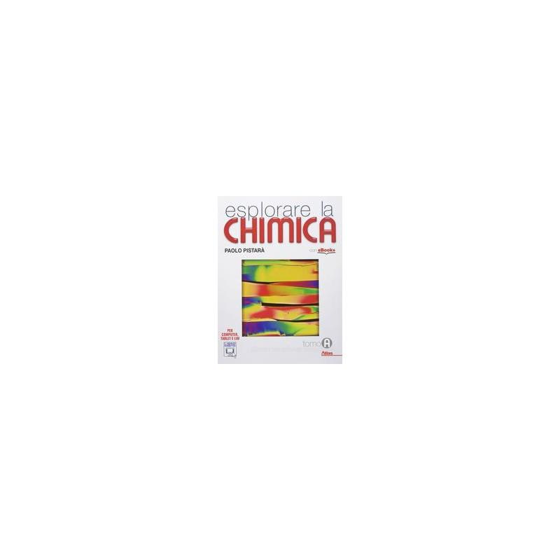 ESPLORARE LA CHIMICA A X BN LIC.