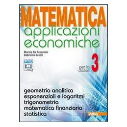 MATEMATICA APPLICAZIONI ECONOM. X 3 IT