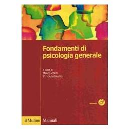 FONDAMENTI DI PSICOLOGIA GENERALE