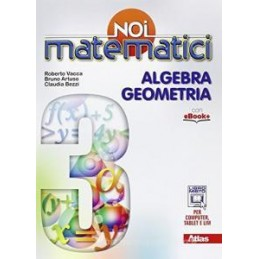 NOI MATEMATICI  ALGEBRA&GEOMETRIA 3 +LAB