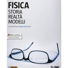 FISICA. STORIA, REALTA`, MODELLI CORSO DI FISICA PER IL QUINTO ANNO DEI LICEI Vol. 2