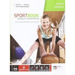 SPORTBOOK NUOVA EDIZIONE  VOLUME + E BOOK + QUADERNO + EBOOK CORPO IN MOVIMENTO Vol. U
