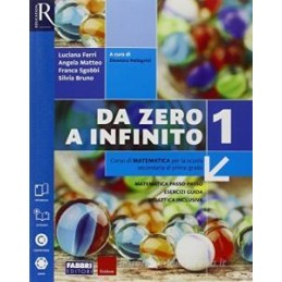 DA ZERO A INFINITO CLASSE 1 - LIBRO MISTO CON OPENBOOK VOLUME 1 + EXTRAKIT + OPENBOOK + QUADERNO Vol