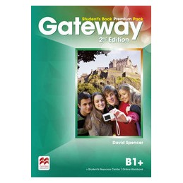 GATEWAY B1+ 2ED PREMIUM PACK STUDENT`S BOOK + WORKBOOK+OWB+DIGITAL SB+DIGITAL CONTENTS Vol. U