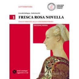 FRESCA ROSA NOVELLA ED. ROSSA 1 DALLE ORIGINI ALLA CONTRORIFORMA+DVDROM Vol. 1