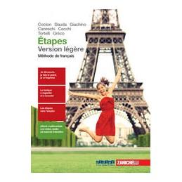 ETAPES VERSION LEGERE + FASCICOLO CIVILTA (LDM) METHODE DE FRANCAIS Vol. U
