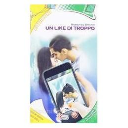 UN LIKE DI TROPPO  Vol. U
