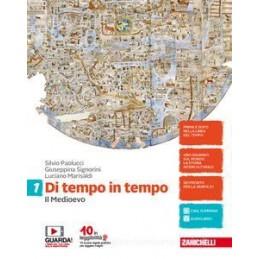 DI TEMPO IN TEMPO - VOLUME 1 (LDM) IL MEDIOEVO IL MEDIOEVO VOL. 1
