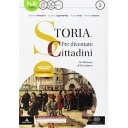 STORIA: PER DIVENTARE CITTADINI VOLUME 1. DAL MEDIOEVO ALL`ETA` MODERNA + ATLANTE GEOPOLITICO 1 + HI