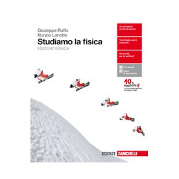 STUDIAMO LA FISICA - VOLUME UNICO (LDM) EDIZIONE BIANCA Vol. U
