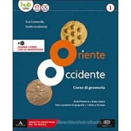 ORIENTE OCCIDENTE VOLUME 1 + ATLANTE DI STORIA E GEOGRAFIA