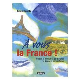 A VOUS LA FRANCE! +CD