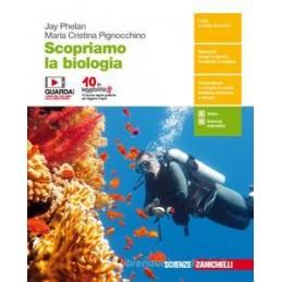 SCOPRIAMO LA BIOLOGIA  - VOLUME UNICO (LDM) PERCORSI DI SCIENZE INTEGRATE