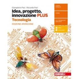 IDEA, PROGETTO, INNOVAZIONE 2ED. DI FARE - CONF. + DISEGNO (LDM) CONFEZIONE TECNOLOGIA PLUS ARANCION