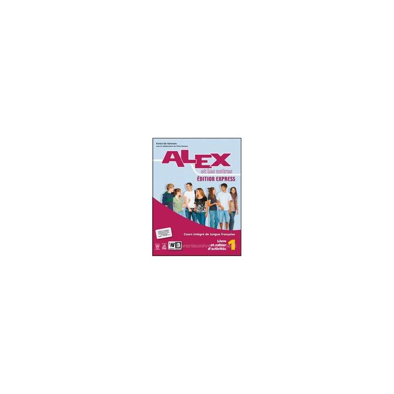 ALEX ET LES AUTRES ED.EXPRESS 1 &CAH.+CD