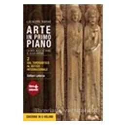 ARTE IN PRIMO PIANO 2  TARDOANT. GOTICO
