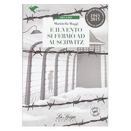 E IL VENTO SI FERMO` AD AUSCHWITZ  Vol. U