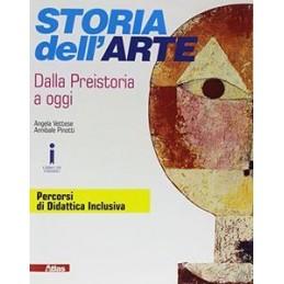 STORIA DELL`ARTE DALLA PREISTORIA AD OGGI  Vol. U