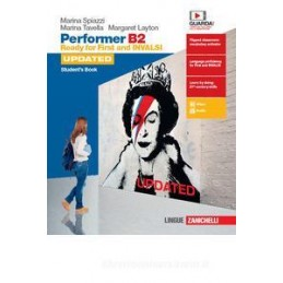 PERFORMER B2 UPDATED - CONFEZIONE STUDENT`S BOOK + WORBOOK  (LDM) READY FOR FIRST AND INVALSI Vol. U