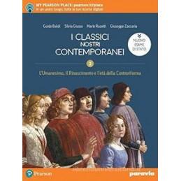 CLASSICI NOSTRI CONTEMPORANEI 2 EDIZIONE NUOVO ESAME DI STATO (I)  Vol. 2