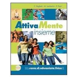 ATTIVAMENTE INSIEME  CORSO +EDUCAZIONI