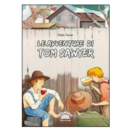AVVENTURE DI TOM SAWYER (BRUNI)
