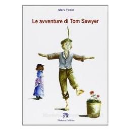 AVVENTURE DI TOM SAWYER