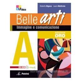 BELLE ARTI ED.ORO (A+B) +LIBRO DIGIT.+CD