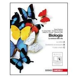 BIOLOGIA LA SCIENZA DELLA VITA A+B+C