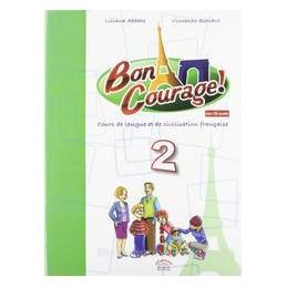 BON COURAGE! 2 +CD
