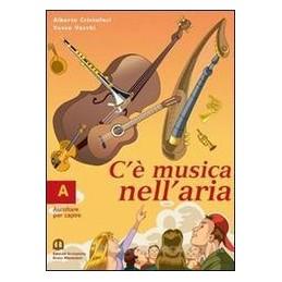 C`E` MUSICA NELL`ARIA A+B +QUADERNO +CD