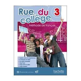 rue-du-college-3--libro-misto-con-openbook-volume-3--cd-rom--synthese-grammaticale--extrakit--o