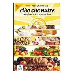 CIBO CHE NUTRE +CD ROM +QUAD. X BN IPSAR