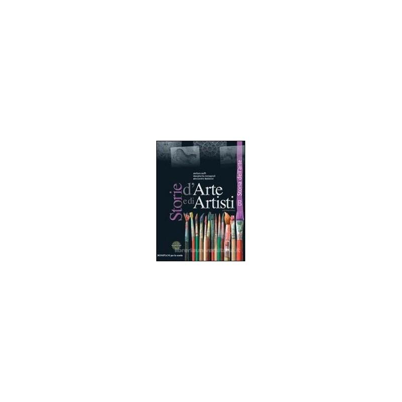 STORIE D`ARTE E DI ARTISTI (A+B) +QUAD.