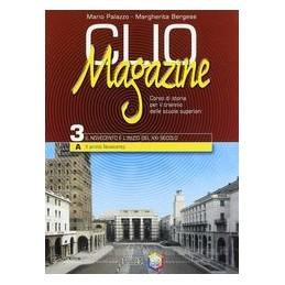CLIO MAGAZINE 3A  IL PRIMO NOVECENTO