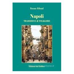 napoli-tradizione--folklore