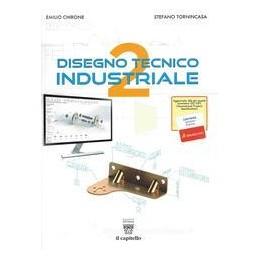 disegno-tecnico-industriale-vol-2-con-ebook-con-espansione-online-per-le-scuole-superiori-vol2