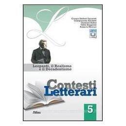 CONTESTI LETTERARI 5  LEOPARDI REAL.DEC.