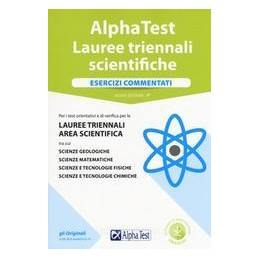 alpha-test-lauree-triennali-scientifiche-esercizi-commentati
