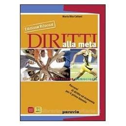DIRITTI ALLA META (EDIZ.RIFORMA)