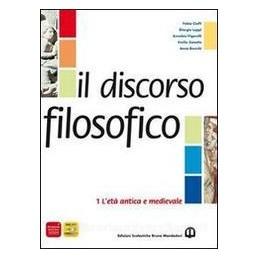 DISCORSO FILOSOFICO 1  ETA` ANTICA E MED
