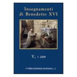 insegnamenti-di-benedetto-xvi-vol-v-1-2009
