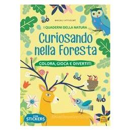 curiosando-nella-foresta-colora-gioca-e-divertiti-con-adesivi-ediz-a-colori