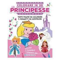 principesse-colorare-in-3d-ediz-illustrata