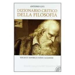 DIZIONARIO CRITICO DELLA FILOSOFIA +CD R