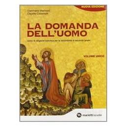 DOMANDA DELL`UOMO VOL.UN.