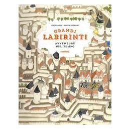 avventure-nel-tempo-grandi-labirinti