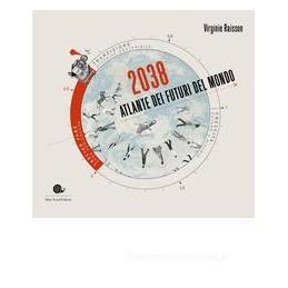 atlante-dei-futuri-del-mondo-migrazioni-agricoltura-acqua-e-clima-2038